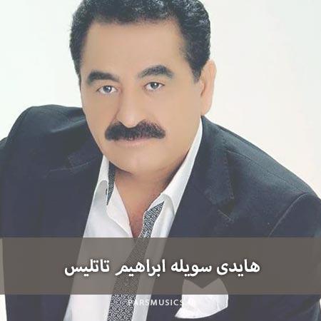 دانلود آهنگ هایدی سویله ابراهیم تاتلیس
