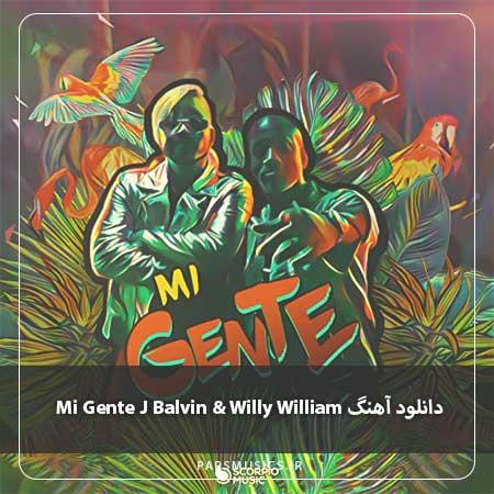 دانلود آهنگ Mi Gente J Balvin & Willy William